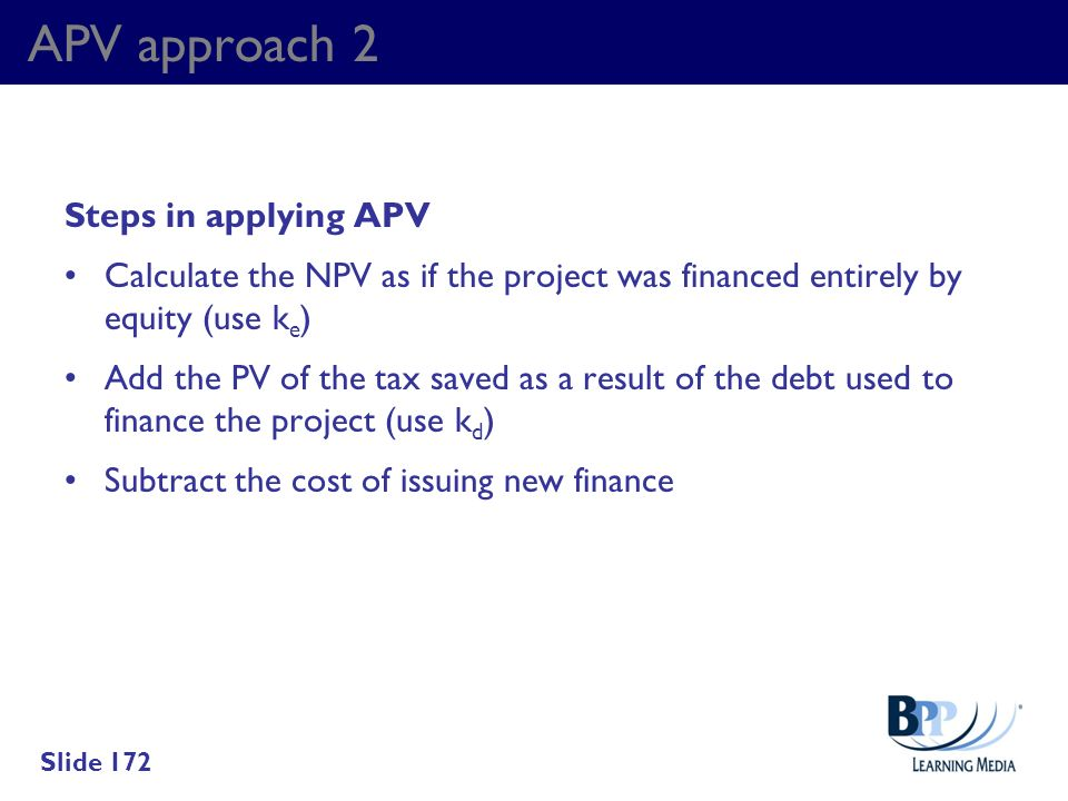 APV approach 2 Steps in applying APV