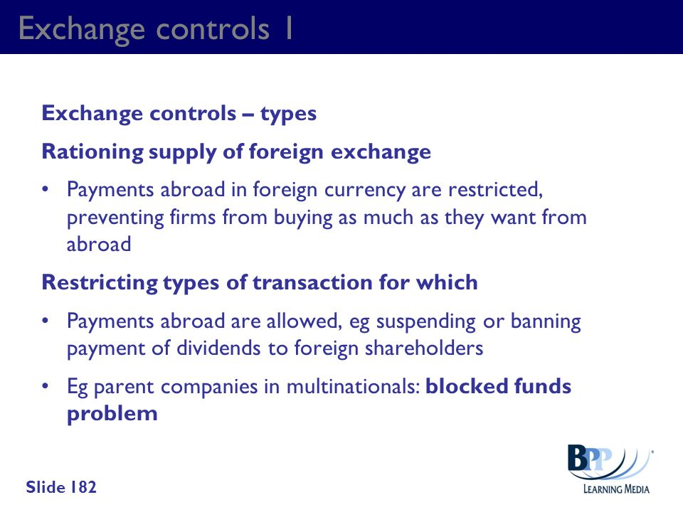 Exchange controls 1 Exchange controls – types