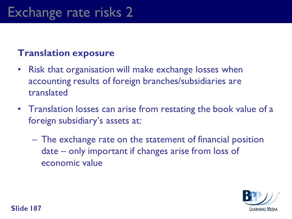 Exchange rate risks 2 Translation exposure
