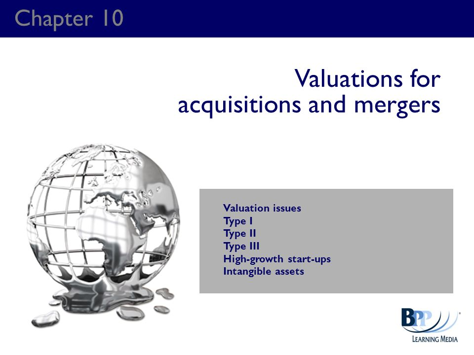 Valuations for acquisitions and mergers