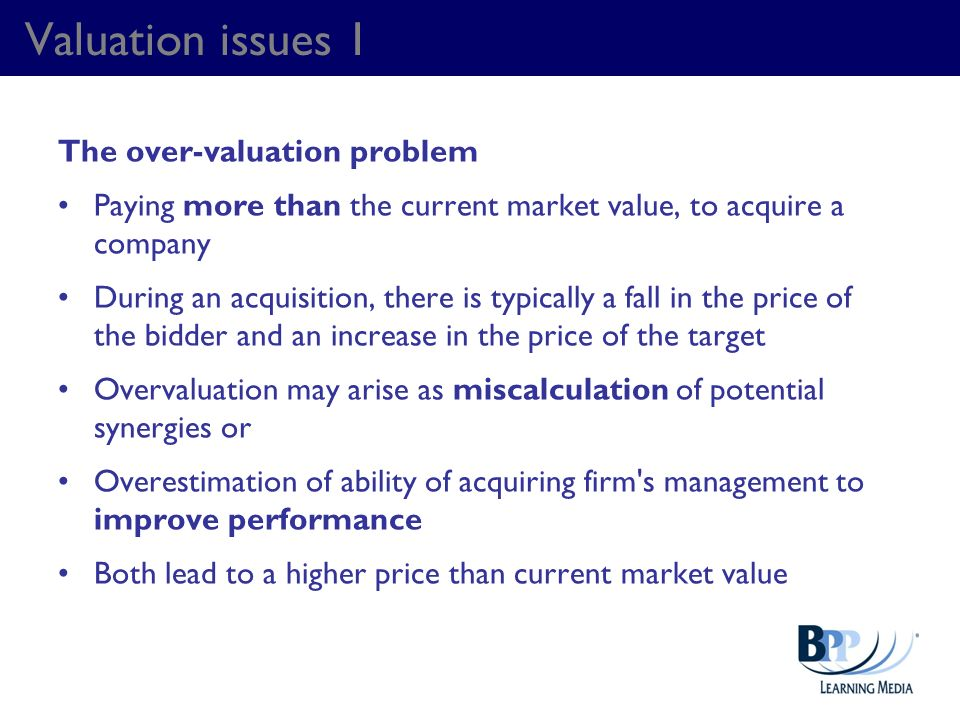 Valuation issues 1 The over-valuation problem