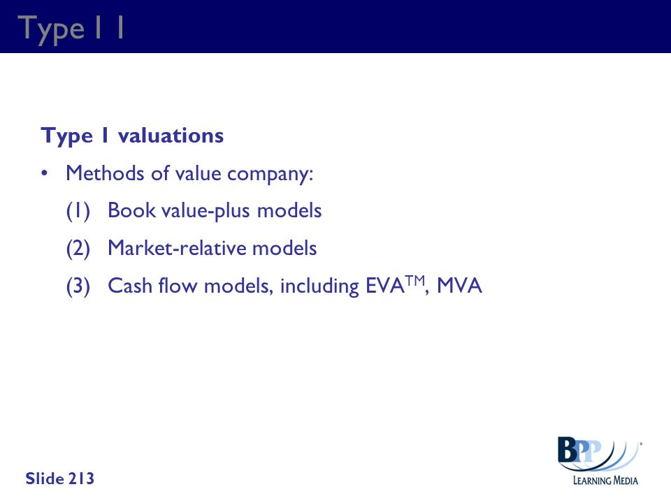 Type I 1 Type 1 valuations Methods of value company: