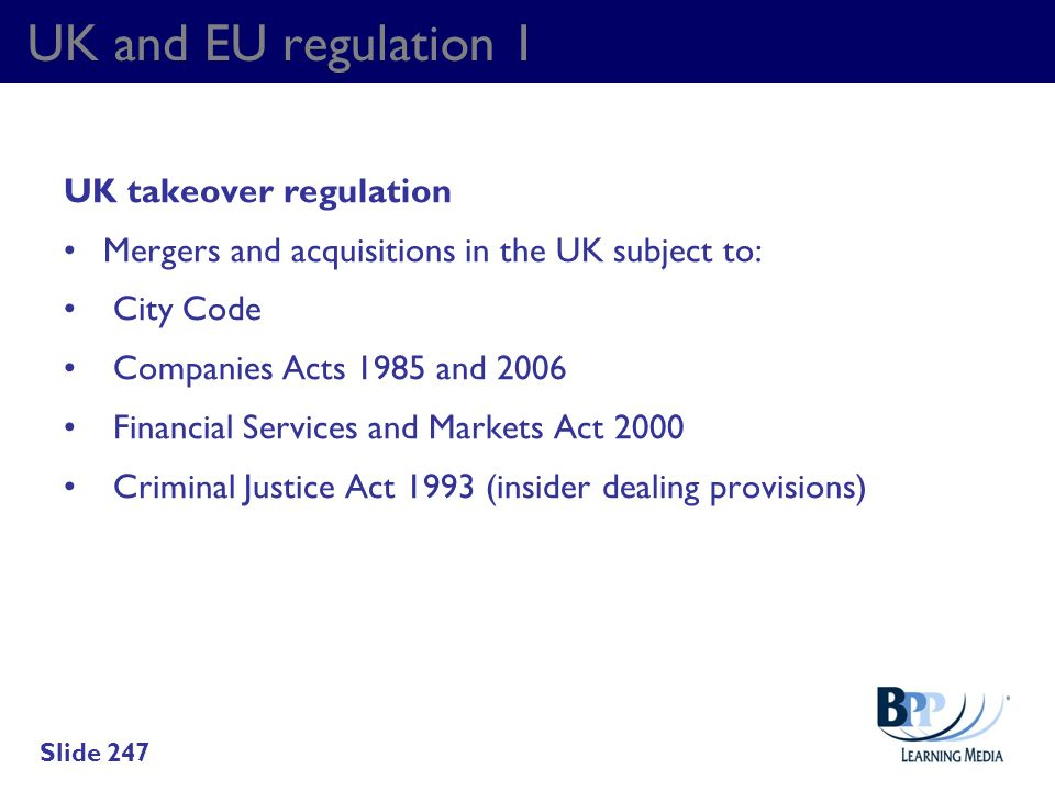 UK and EU regulation 1 UK takeover regulation