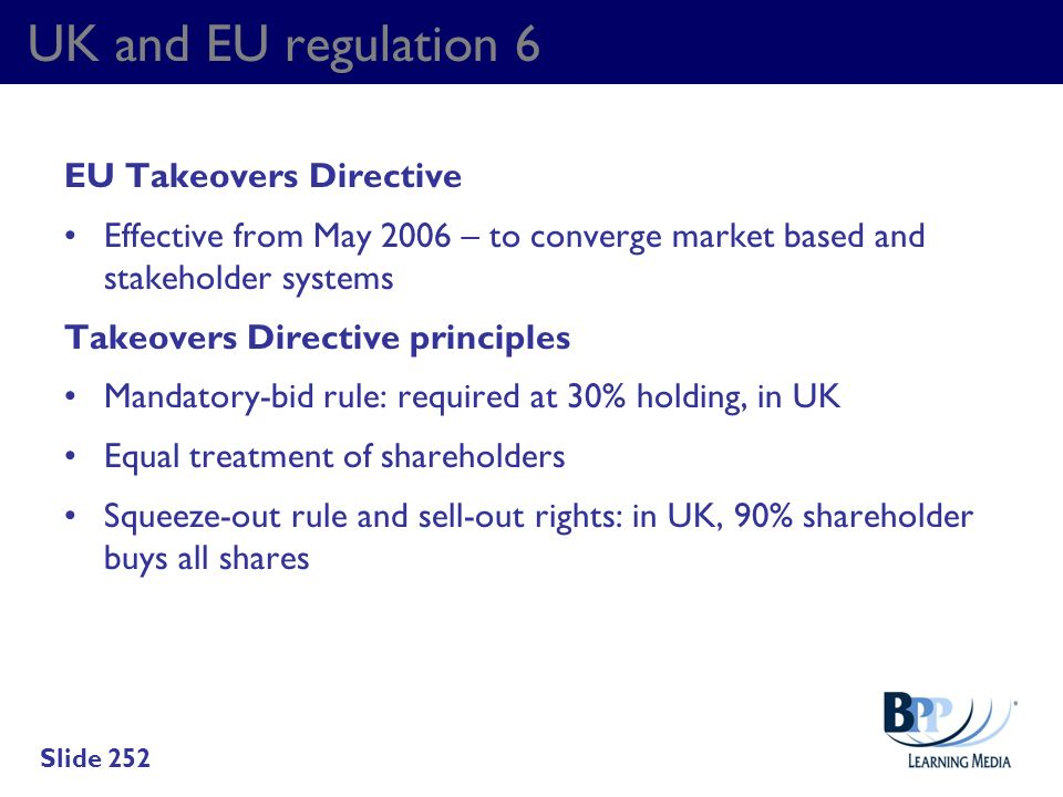 UK and EU regulation 6 EU Takeovers Directive