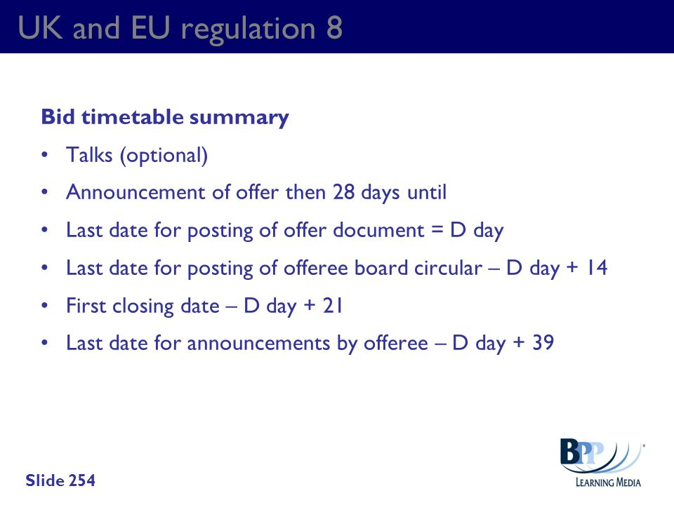 UK and EU regulation 8 Bid timetable summary Talks (optional)