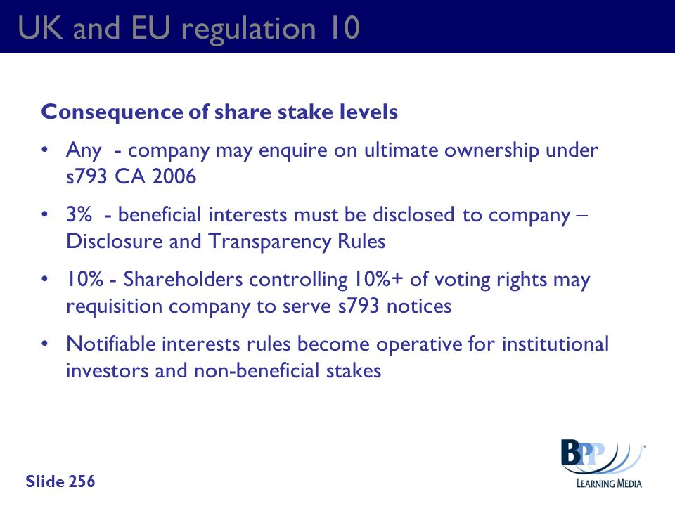 UK and EU regulation 10 Consequence of share stake levels