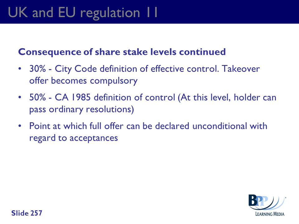 UK and EU regulation 11 Consequence of share stake levels continued
