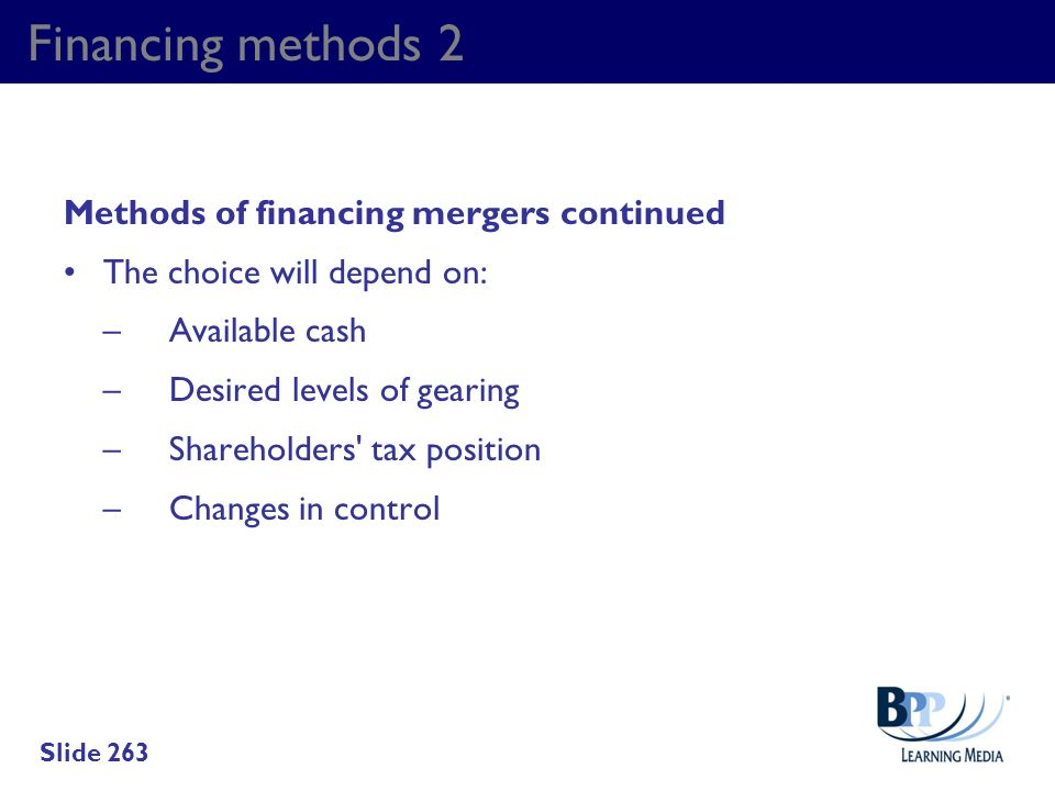Financing methods 2 Methods of financing mergers continued
