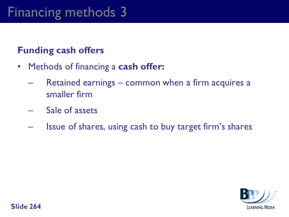 Financing methods 3 Funding cash offers