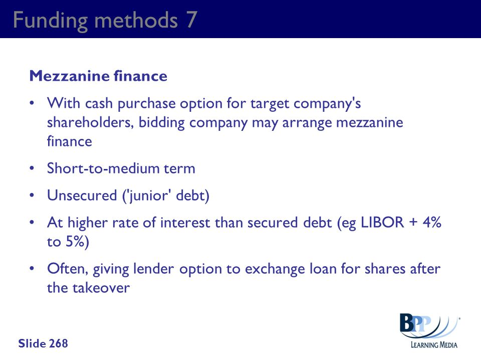 Funding methods 7 Mezzanine finance