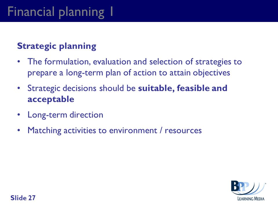 Financial planning 1 Strategic planning