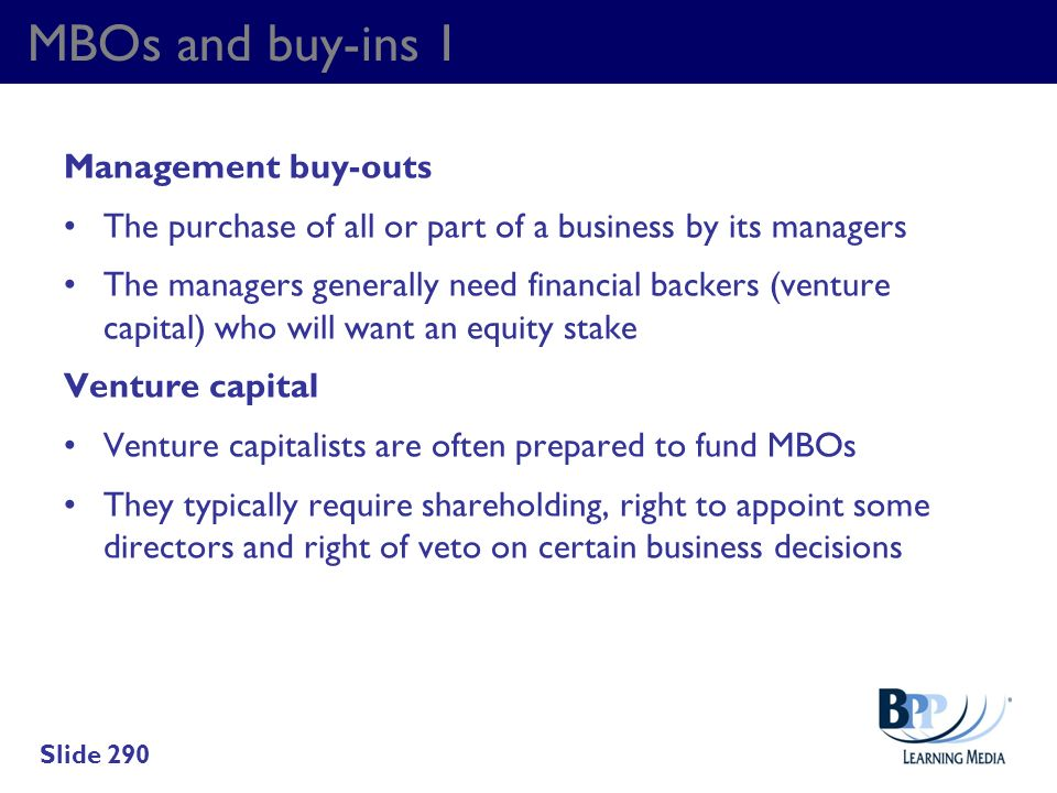 MBOs and buy-ins 1 Management buy-outs