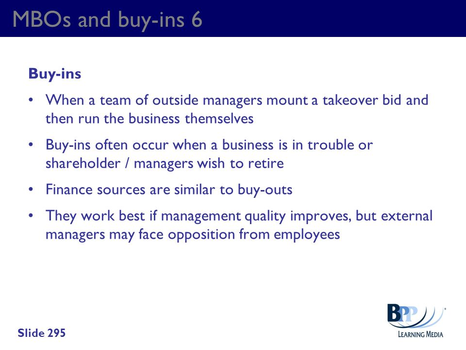 MBOs and buy-ins 6 Buy-ins