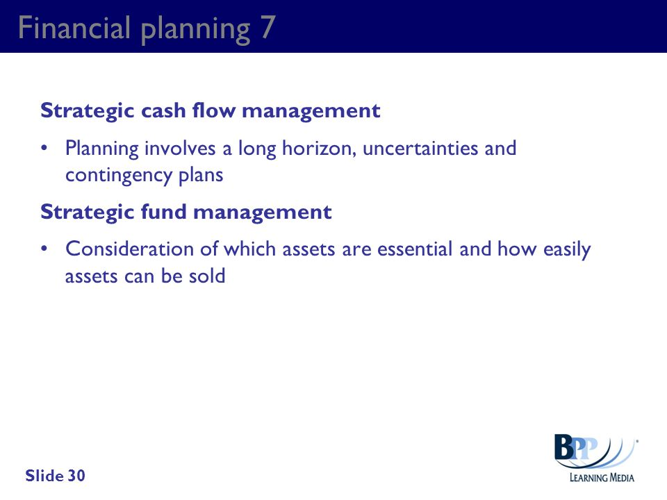 Financial planning 7 Strategic cash flow management