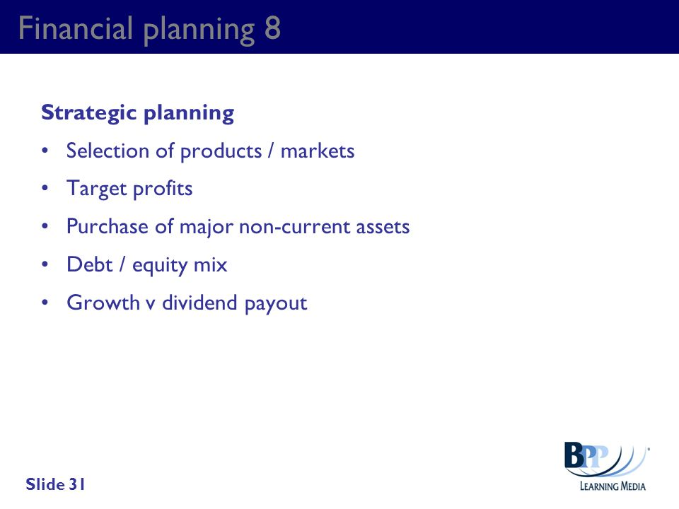Financial planning 8 Strategic planning