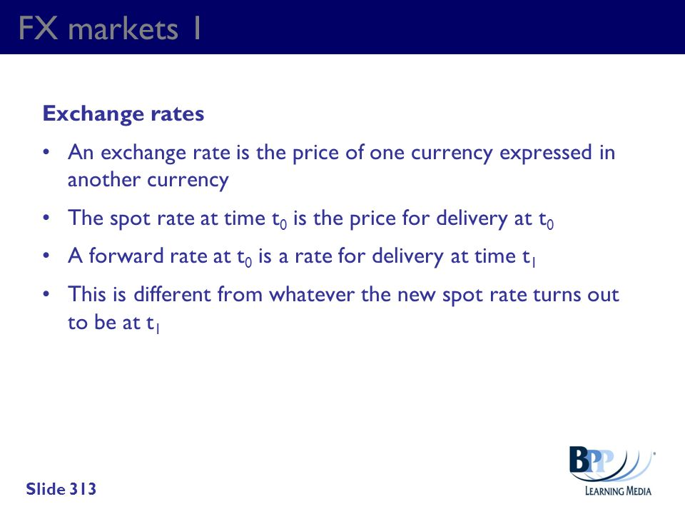 FX markets 1 Exchange rates