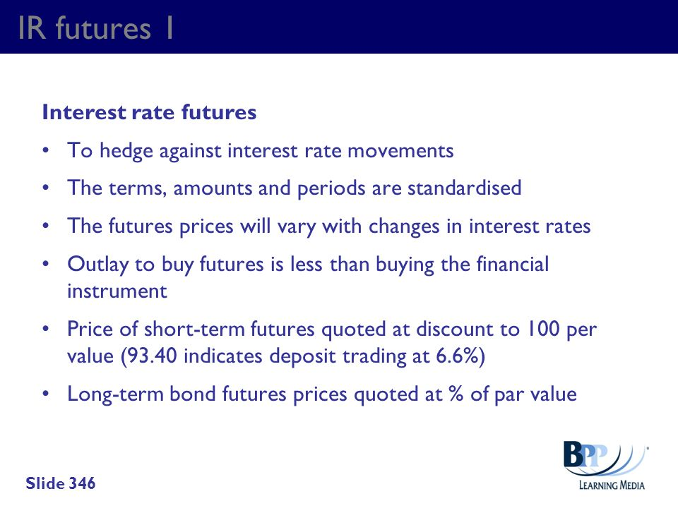 IR futures 1 Interest rate futures