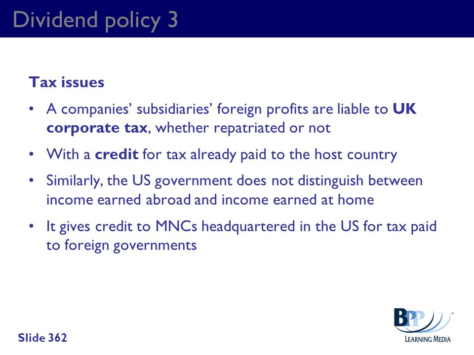 Dividend policy 3 Tax issues