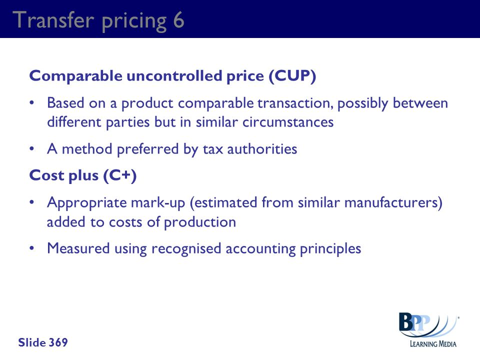 Transfer pricing 6 Comparable uncontrolled price (CUP)