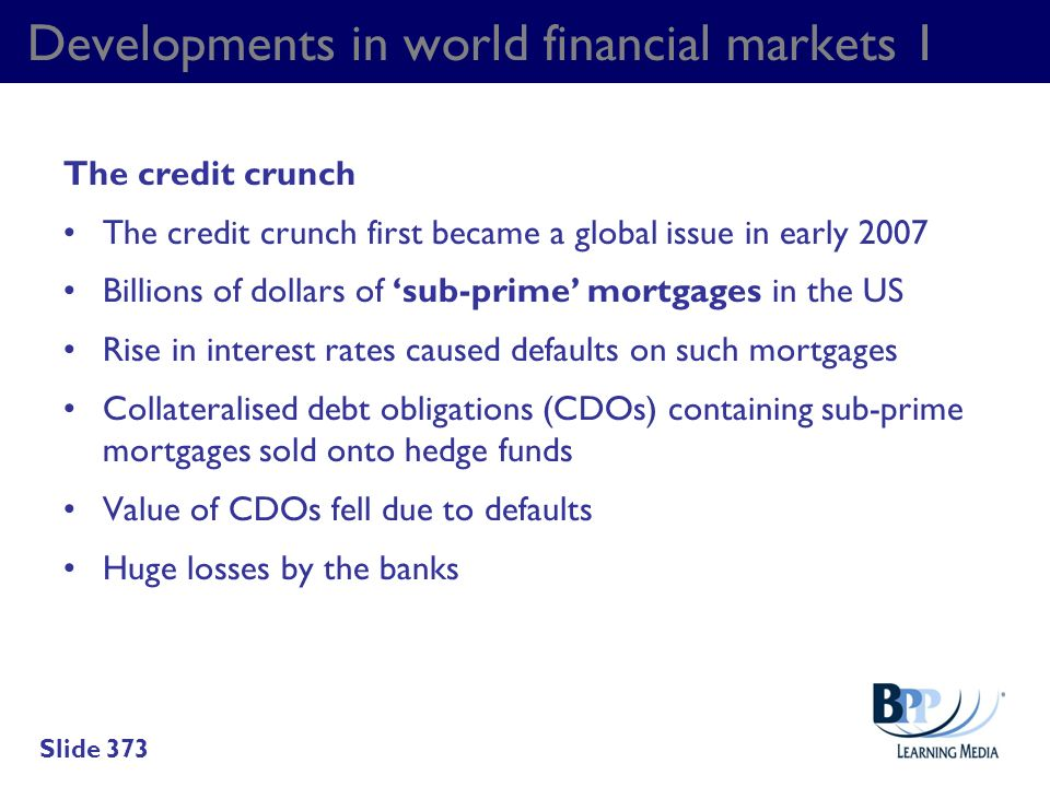 Developments in world financial markets 1