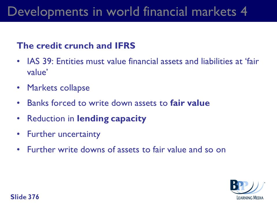 Developments in world financial markets 4