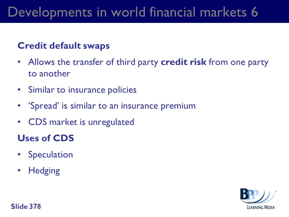 Developments in world financial markets 6