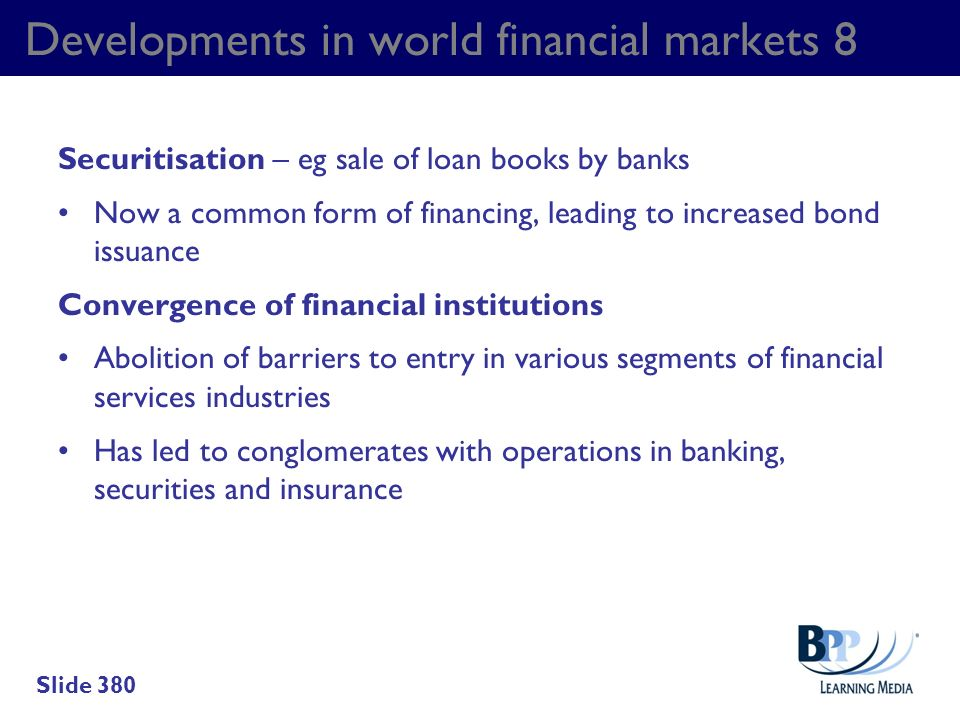Developments in world financial markets 8