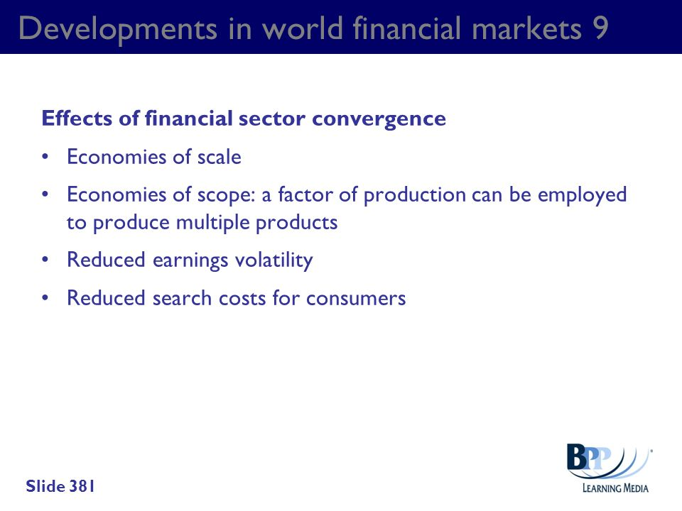 Developments in world financial markets 9