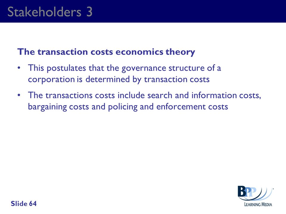Stakeholders 3 The transaction costs economics theory