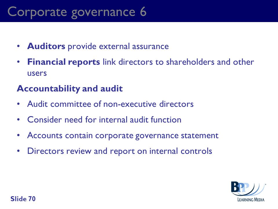 Corporate governance 6 Auditors provide external assurance