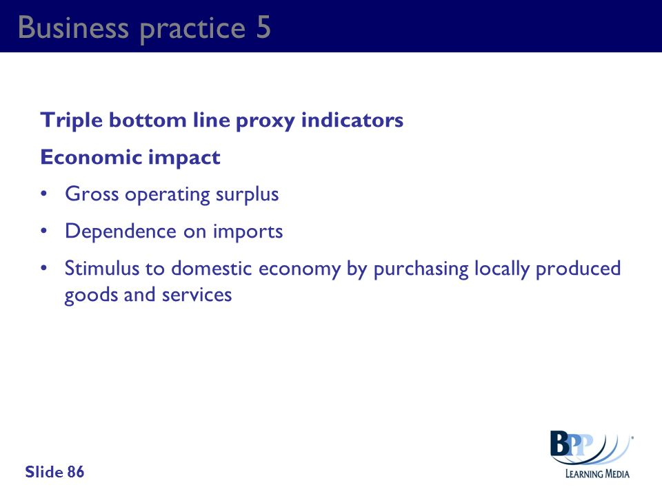Business practice 5 Triple bottom line proxy indicators