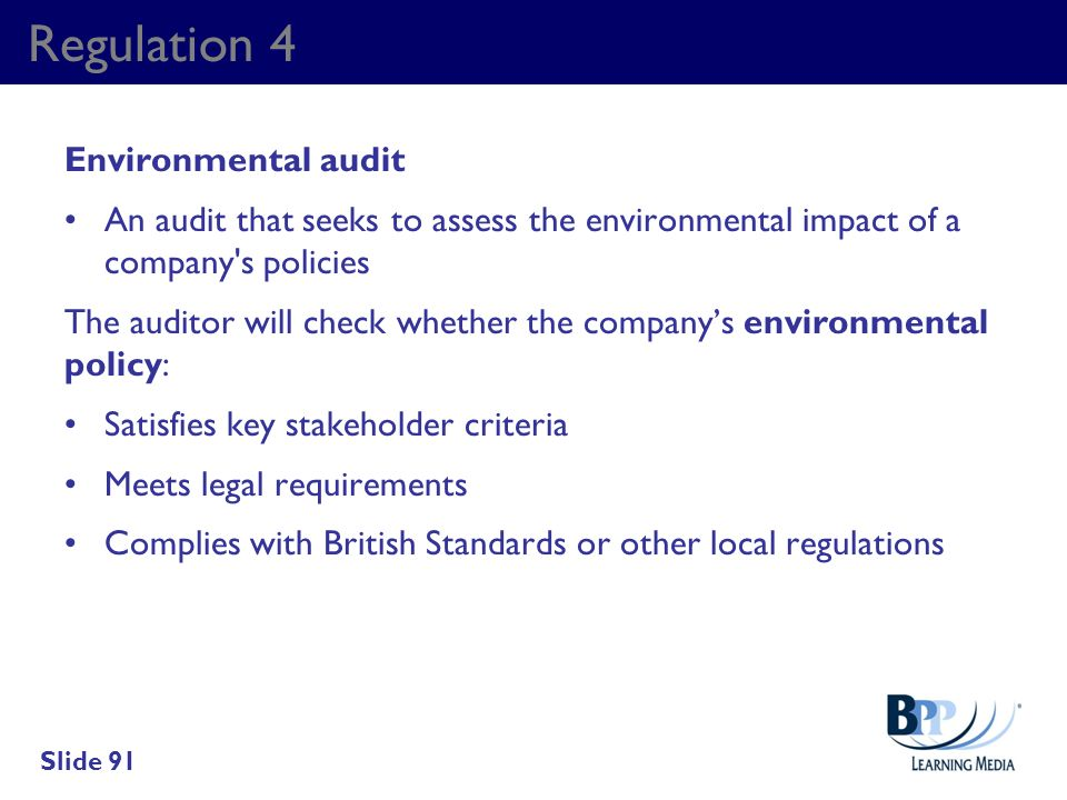 Regulation 4 Environmental audit