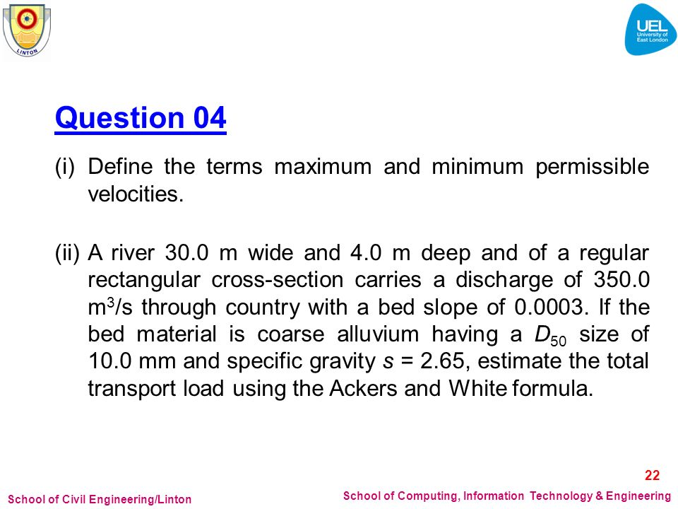 25/03/2017 Question 04. (i) Define the terms maximum and minimum permissible velocities.