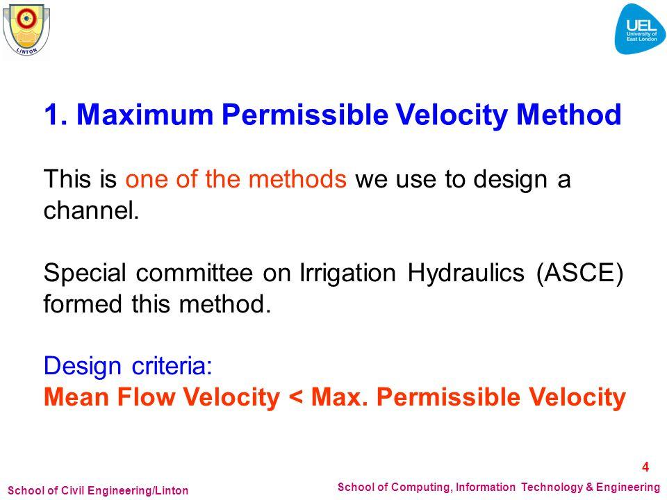 1. Maximum Permissible Velocity Method