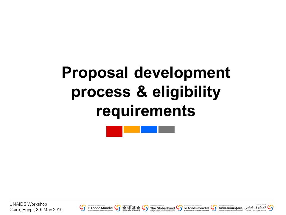 Proposal development process & eligibility requirements