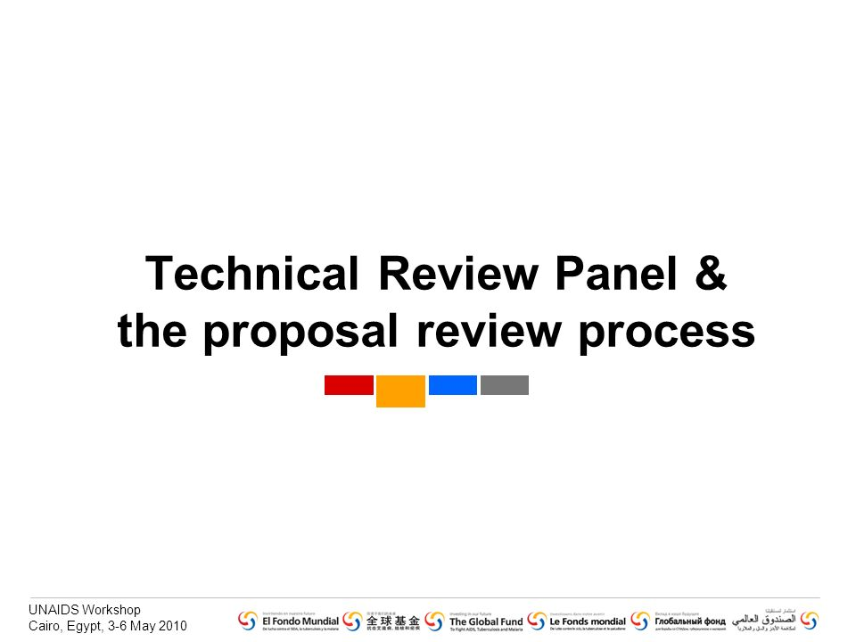 Technical Review Panel & the proposal review process