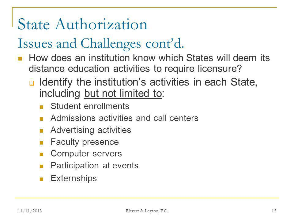 State Authorization Issues and Challenges cont'd.