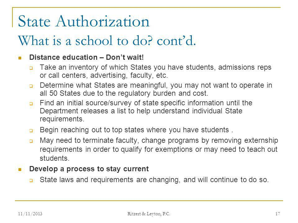 State Authorization What is a school to do cont'd.