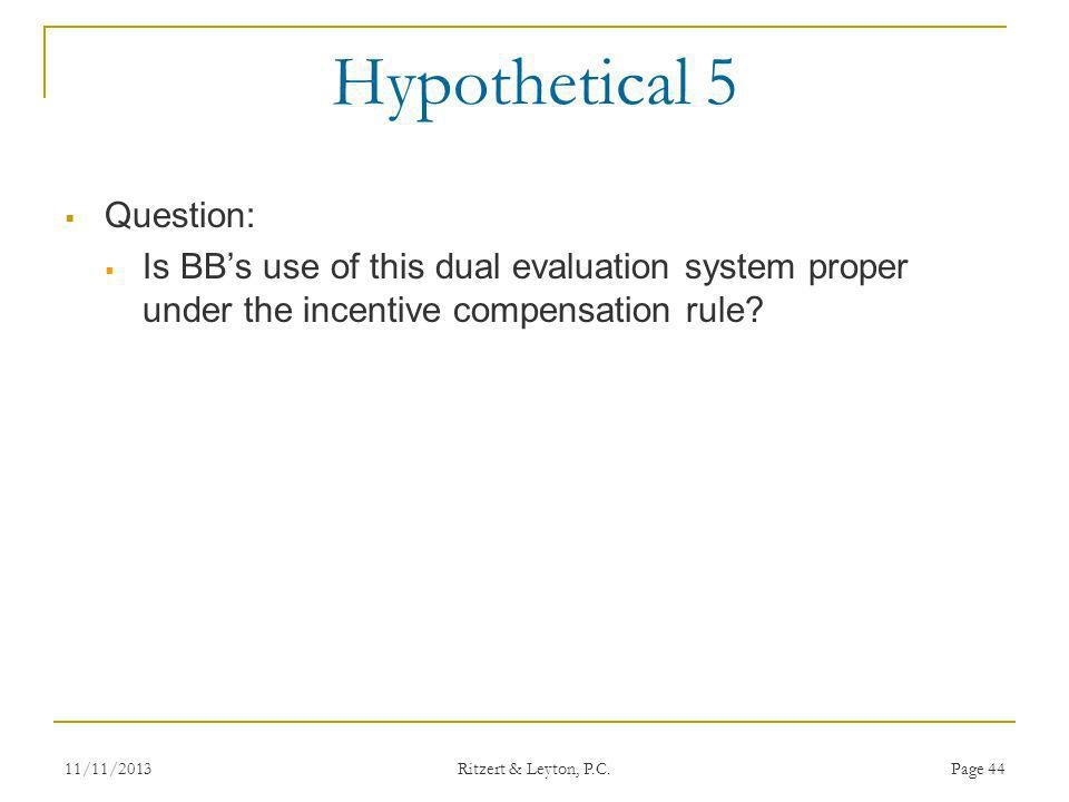 Hypothetical 5 Question: