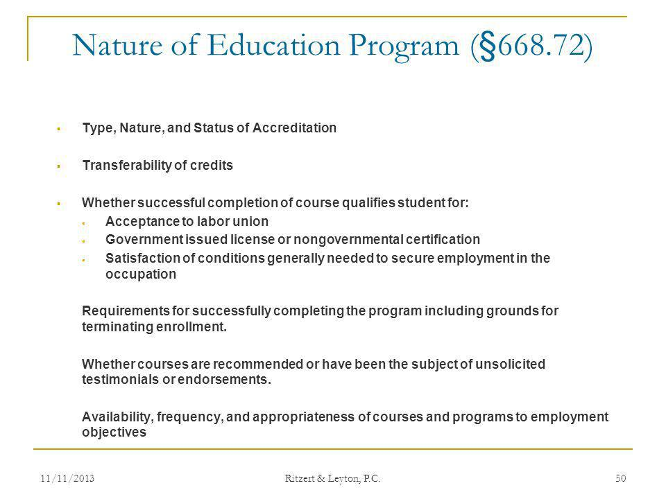Nature of Education Program (§668.72)