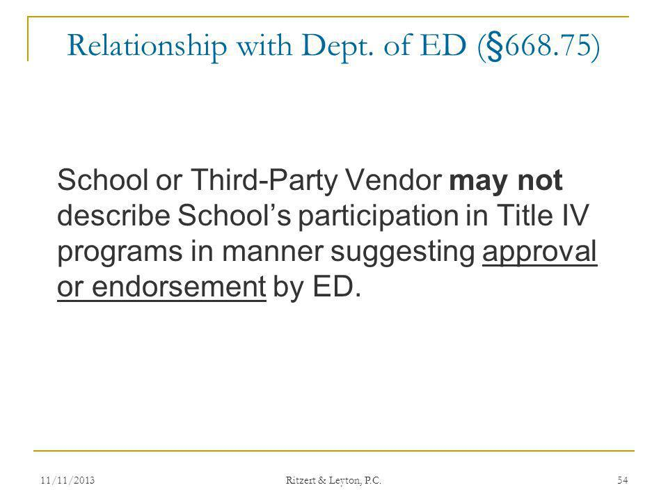 Relationship with Dept. of ED (§668.75)