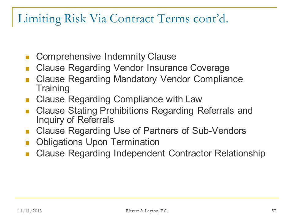 Limiting Risk Via Contract Terms cont'd.