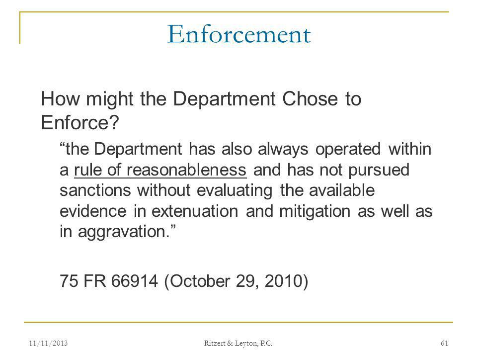 Enforcement How might the Department Chose to Enforce