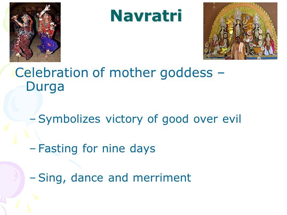 Navratri Celebration of mother goddess – Durga