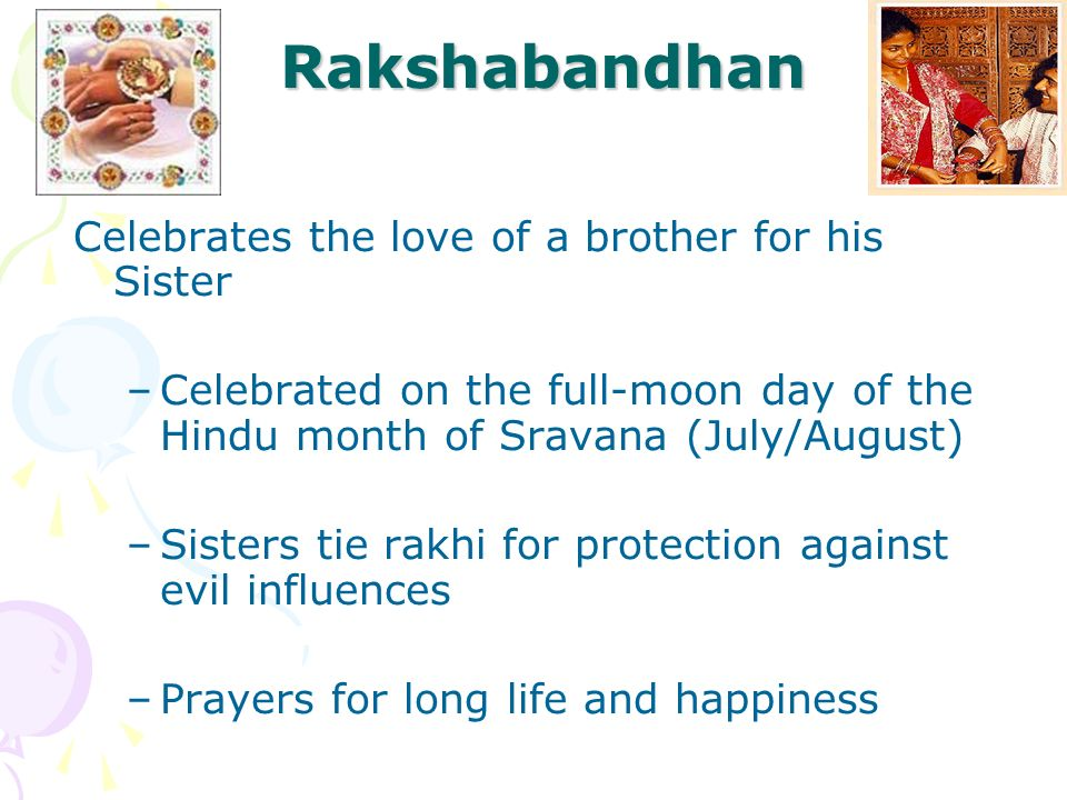 Rakshabandhan Celebrates the love of a brother for his Sister
