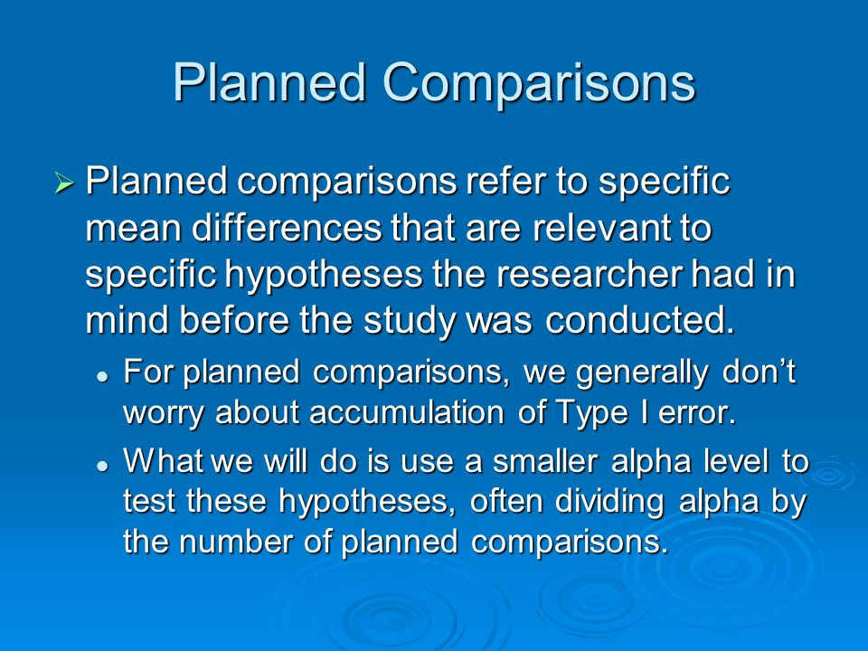 Planned Comparisons