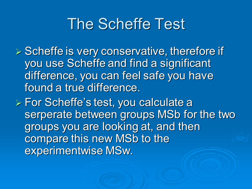 The Scheffe Test