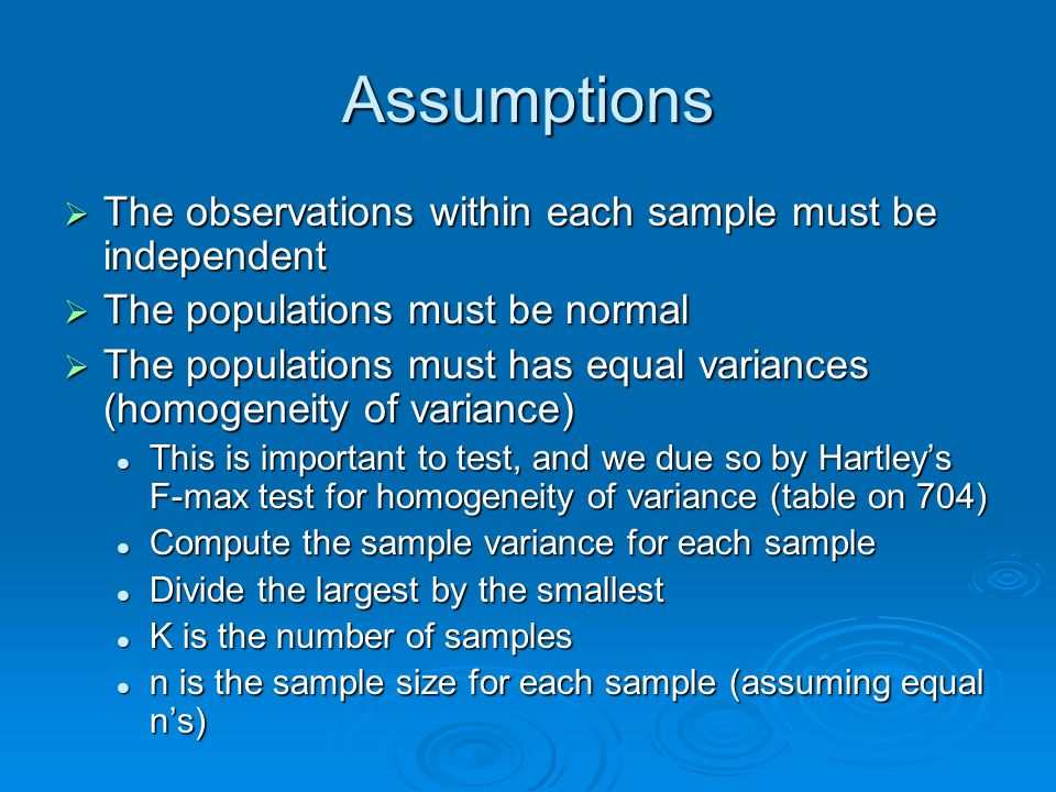 Assumptions The observations within each sample must be independent