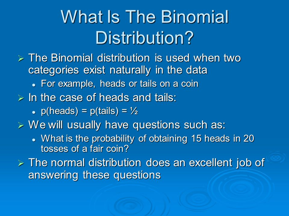What Is The Binomial Distribution