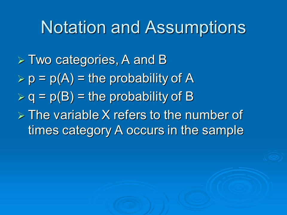 Notation and Assumptions